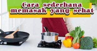 cara-memasak-yang-sehat