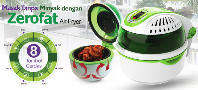 zero-fat-air-fryer-alat-masak-modern-multifungsi-tanpa-minyak-pic6