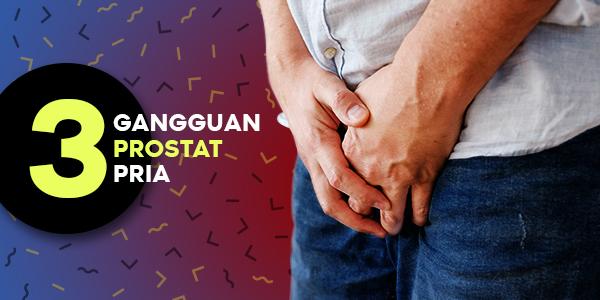 Kenali 3 Gangguan Prostat pada Pria