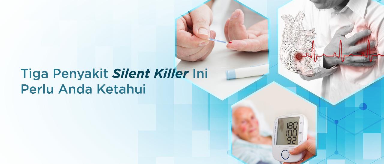 Waspada Tiga Penyakit Silent Killer Ini